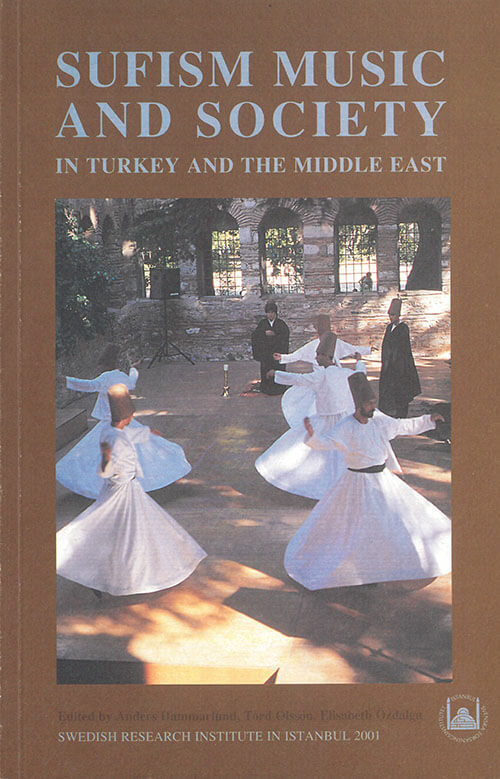Vol. 10 (2001) Sufism music and society in Turkey and the Middle East