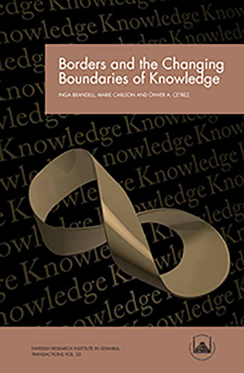 Vol. 22 (2015) Borders and the Changing Boundaries of Knowledge
