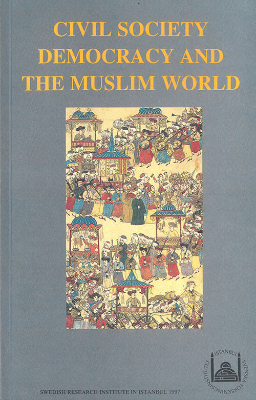 Vol. 7 (1997) Civil Society Democracy and the Muslim World