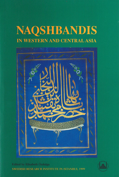Vol. 9 (1999) Naqshbandis in Western and Central Asia